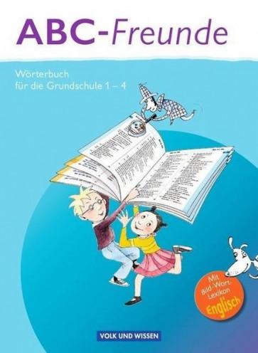 ABC-Freunde: Wörterbuch mit Bild-Wort-Lexikon Englisch. Östliche Bundesländer