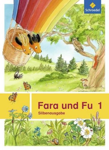 Fara und Fu 1. Silbenausgabe (Ausgabe 2013)